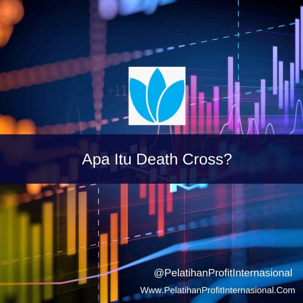 APA ITU DEATH CROSS ?