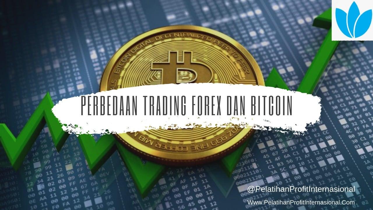 di trading forex perbedaan dengan bitcoin)