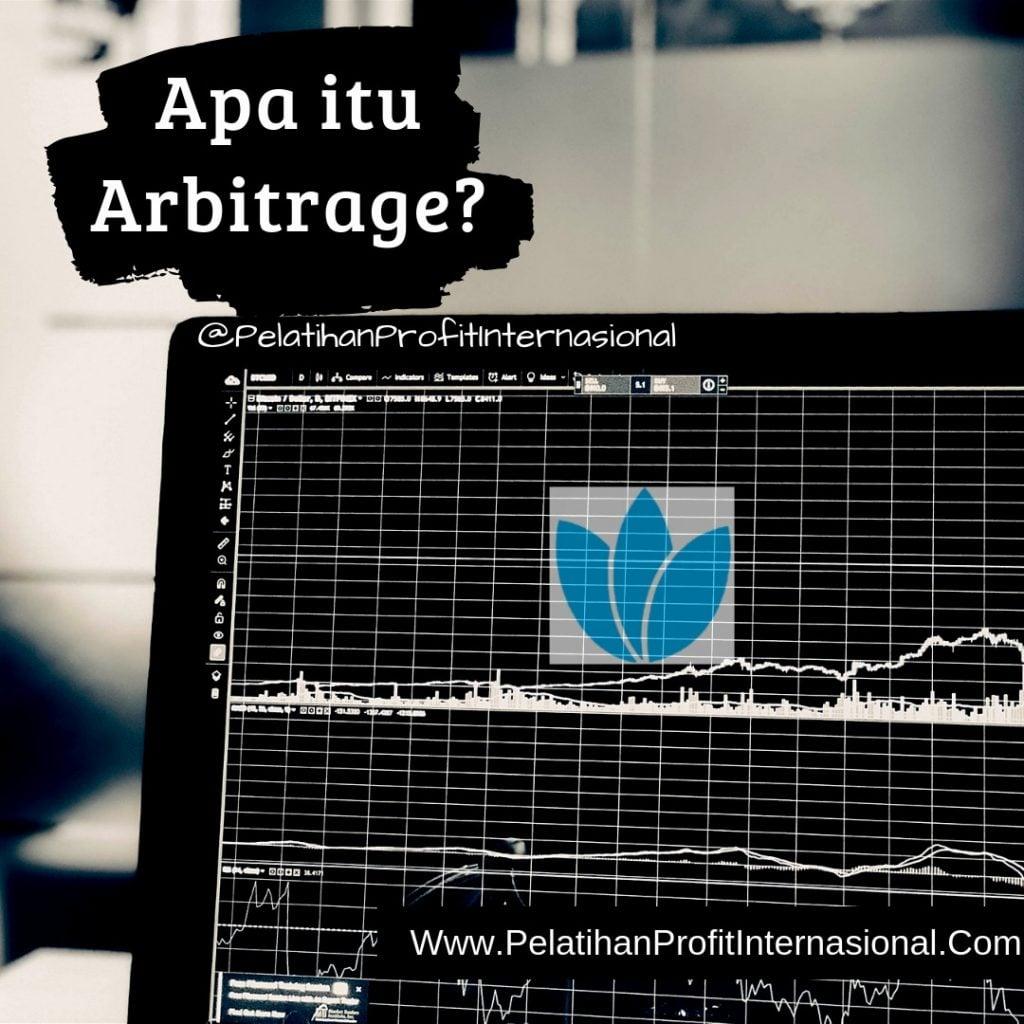 APA ITU ARBITRAGE ?