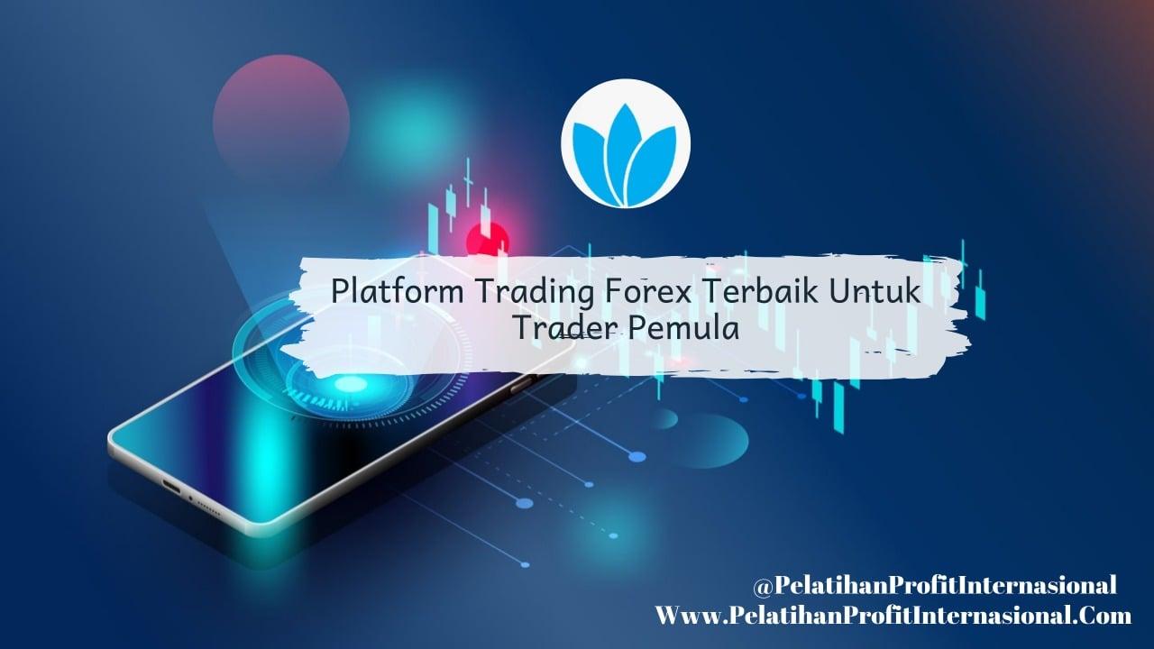 Broker Forex Terbaik | Perusahaan Forex Di Indonesia