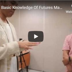 Edukasi Basic Knowledge Of Futures Market