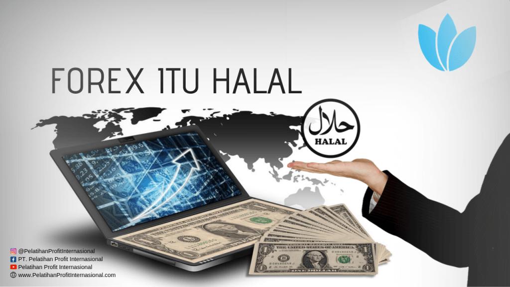 Forex Itu Halal
