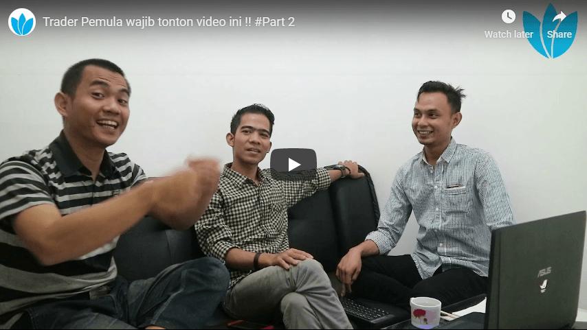 Trader Pemula Wajib Tonton Video Ini !! #Part 2