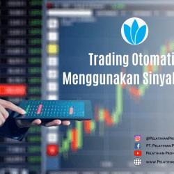 Trading Otomatis Menggunakan Sinyal Forex
