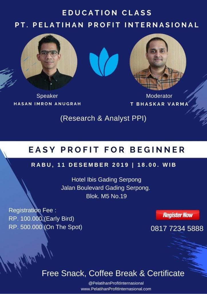 """Edukasi Tentang """"Easy Profit For Beginner"""" With PT Profit Internasional"""