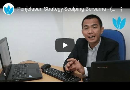 Penjelasan Strategy Scalping Bersama