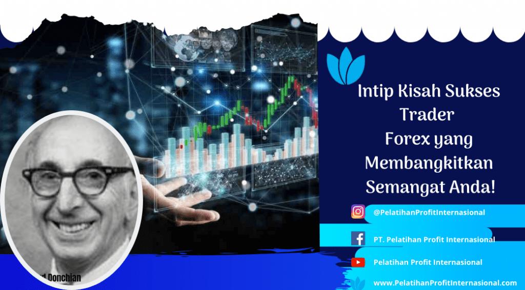 Intip Kisah Sukses Trader Forex yang Membangkitkan Semangat Anda!