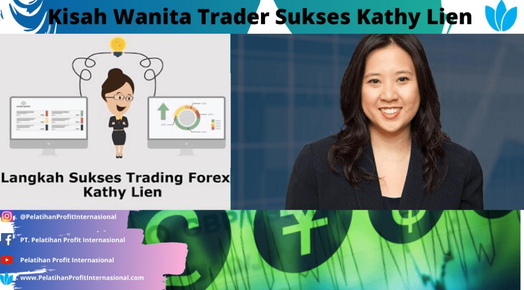 Kisah Wanita Trader Sukses Kathy Lien