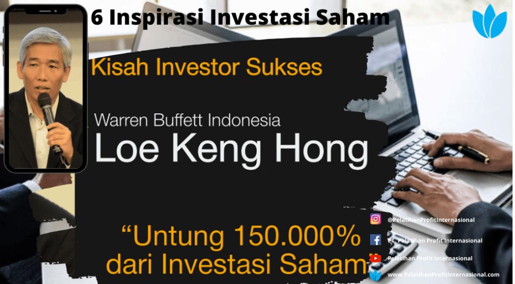 6 Inspirasi Investasi Saham Lo Kheng Hong Sangat Mencengangkan