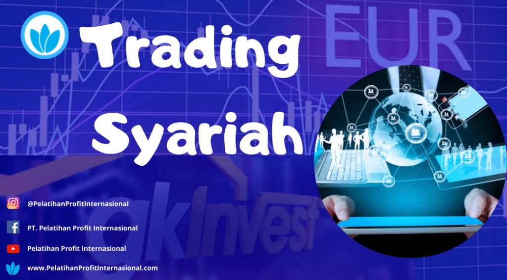 informasi Pelatihan Trading Forex Online Syariah