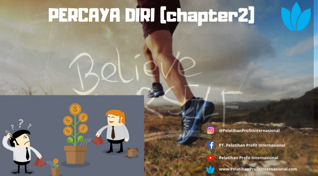 PERCAYA DIRI (chapter2)