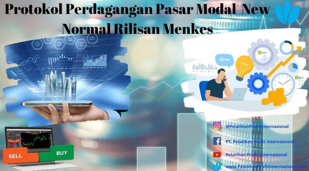 Protokol Perdagangan Pasar Modal  New Normal Rilisan Menkes
