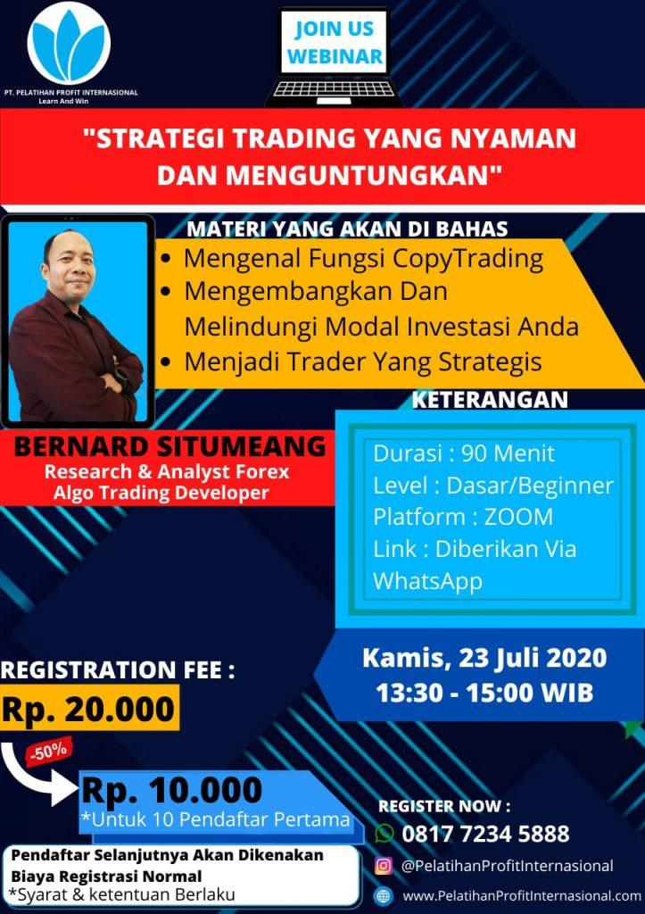 Webinar Live Bersama Bernard Situmeang (Strategi Trading Yang Nyaman Dan Menguntungkan)