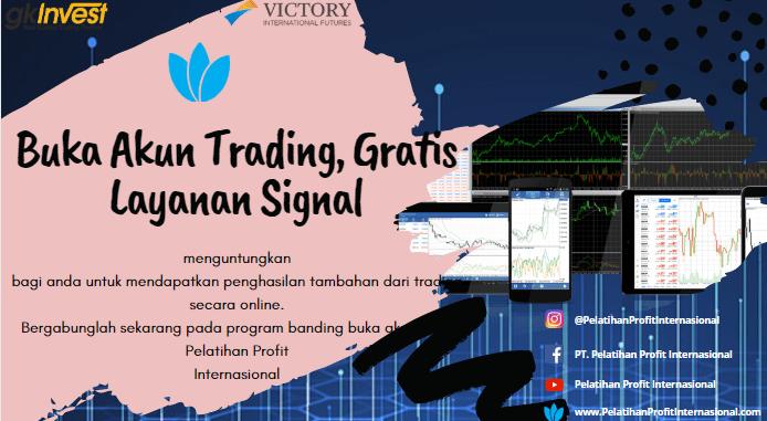 Buka Akun Trading, Gratis Layanan Signal