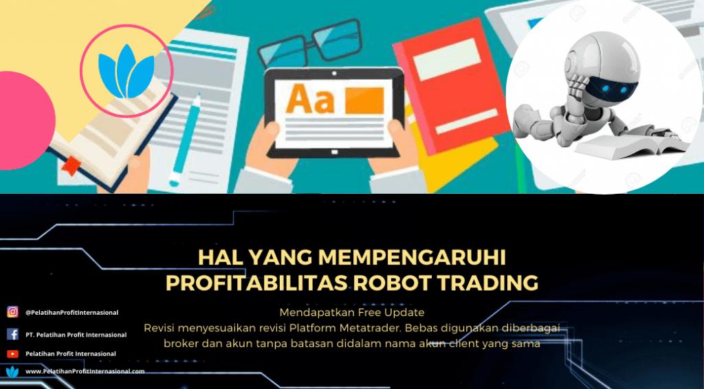 Hal Yang Mempengaruhi Profitabilitas Robot Trading