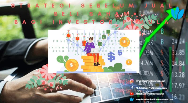 Strategi Sebelum Jual Beli Saham Bagi Investor Pemula