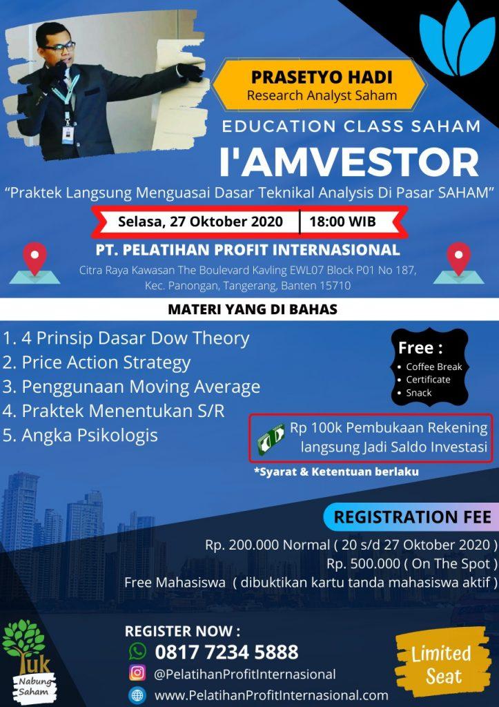 """Edukasi Tentang """"I'amvestor Praktek langsung Menguasai Dasar (Tekmikal Analysis) Di Pasar Saham"""" With PT Pelatihan Profit Internasional"""