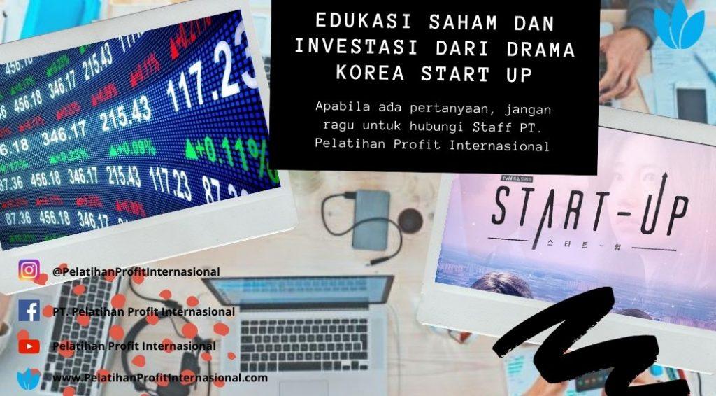 Edukasi Saham Dan Investasi Dari Drama Korea Start Up