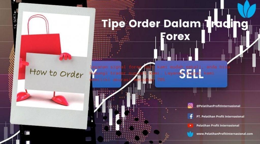 Tipe Order Dalam Trading Forex