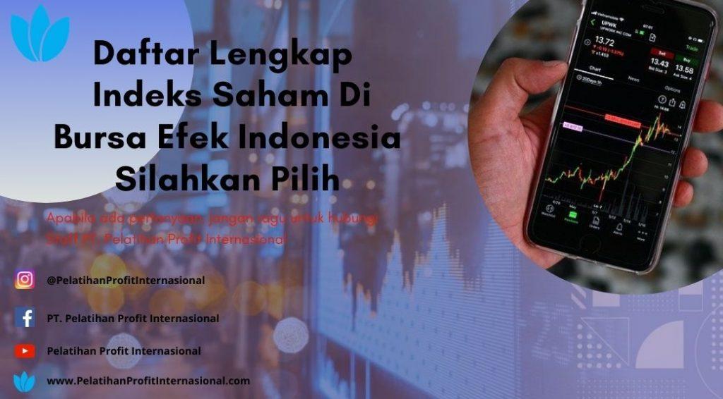 Daftar Lengkap  Indeks Saham Di Bursa Efek Indonesia Silahkan Pilih