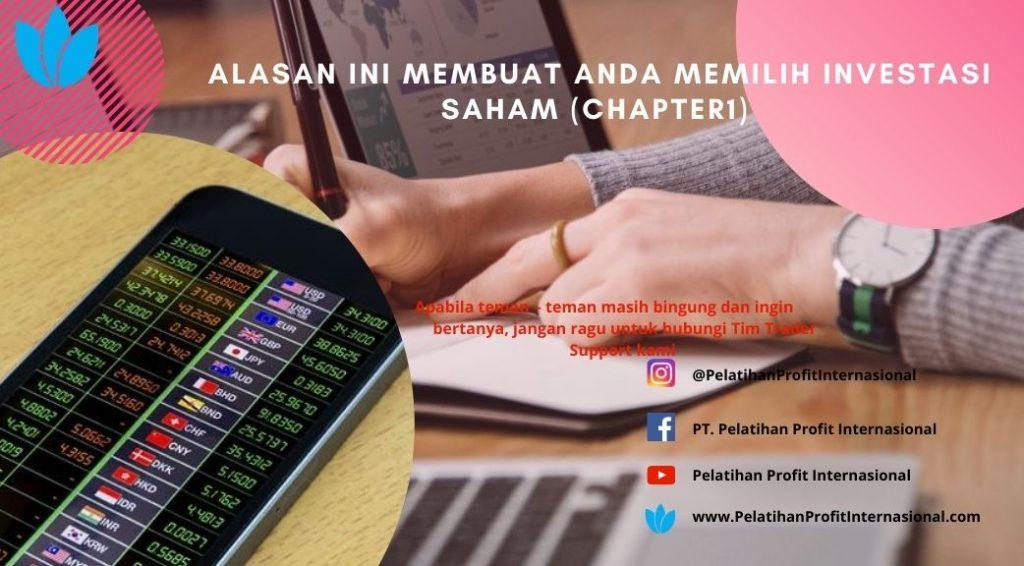 Alasan Ini Membuat Anda Memilih Investasi Saham (chapter1)