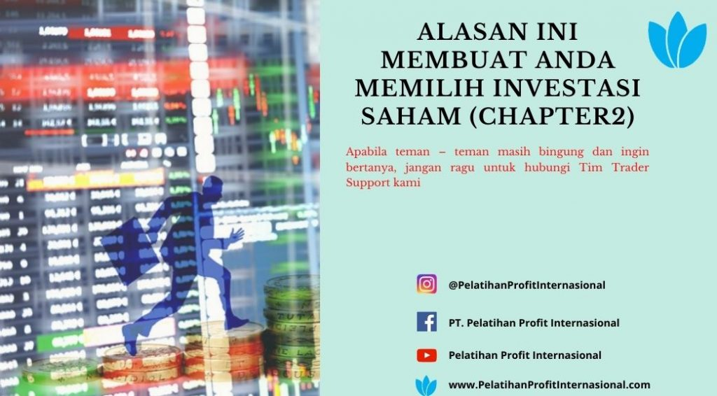 Alasan Ini Membuat Anda Memilih Investasi Saham (chapter2)