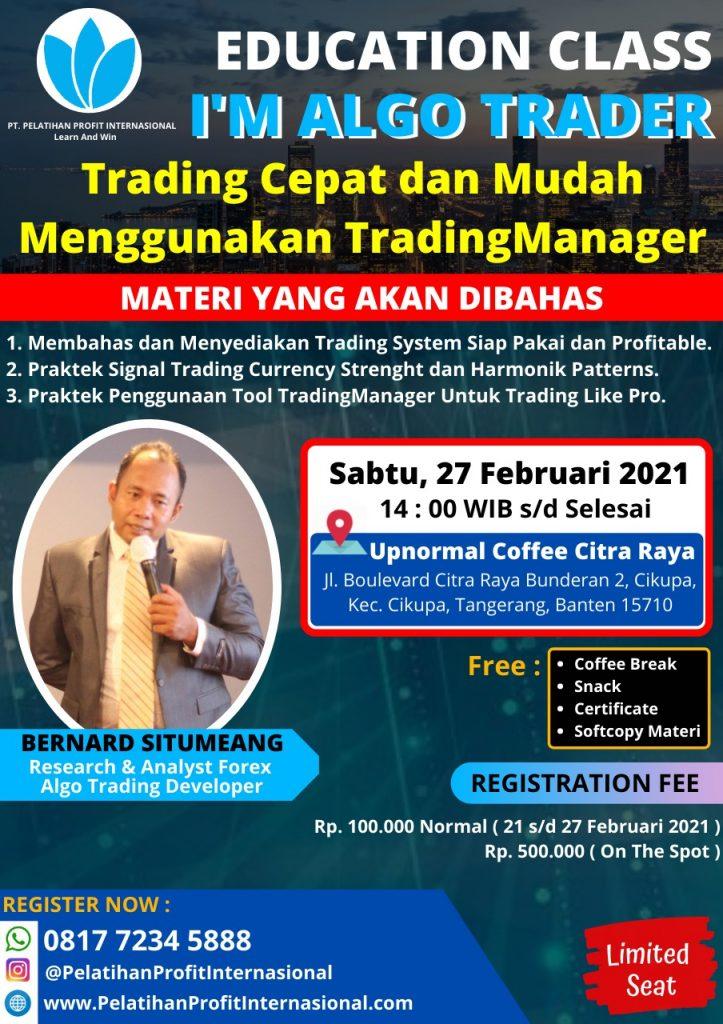 """Edukasi Tentang """"Forex Education Class yang bertemakan tentang """"I'M ALGO TRADER – Trading Cepat dan Mudah Menggunakan TradingManager"""""""