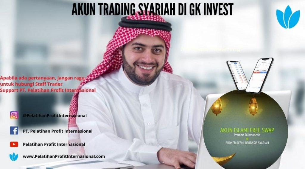 Akun Trading Syariah Di Gk Invest