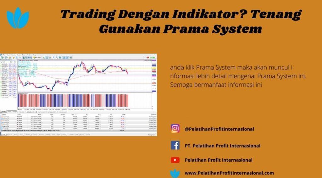 Trading Dengan Indikator? Tenang Gunakan Prama System