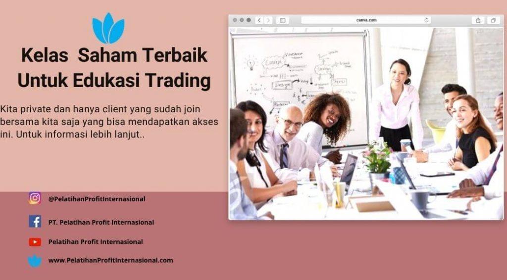 Kelas Saham Terbaik Untuk Edukasi Trading
