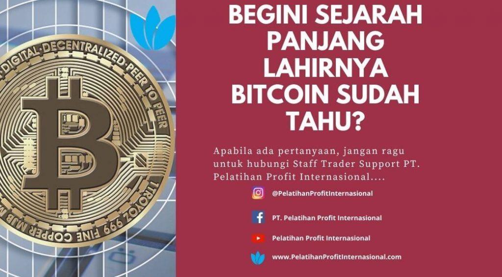 Begini Sejarah Panjang Lahirnya Bitcoin Sudah Tahu?